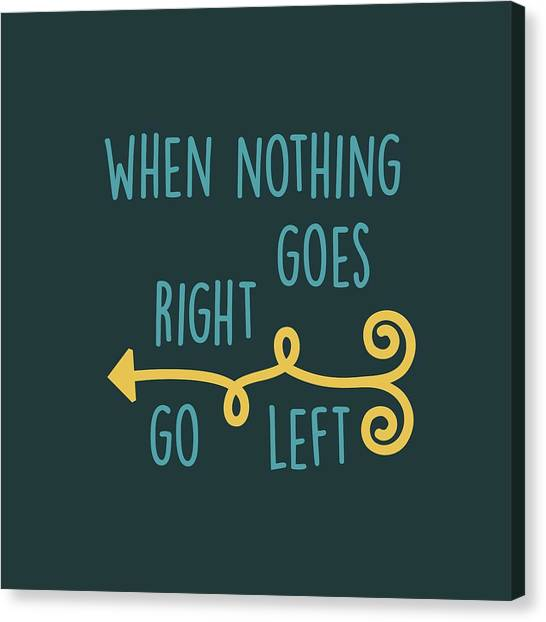 Go Left Canvas Print