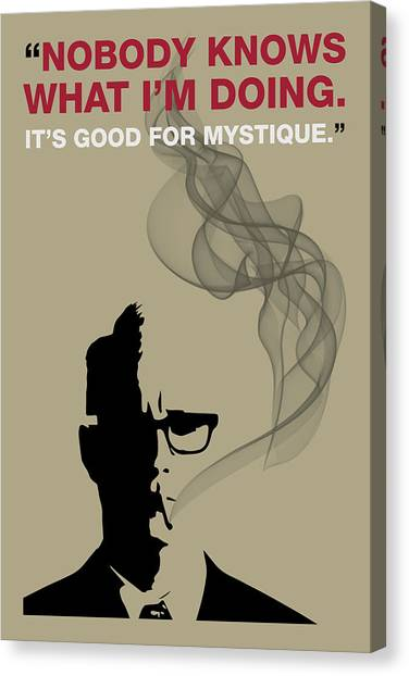 Good For Mystique - Mad Men Poster Roger Sterling Quote Canvas Print