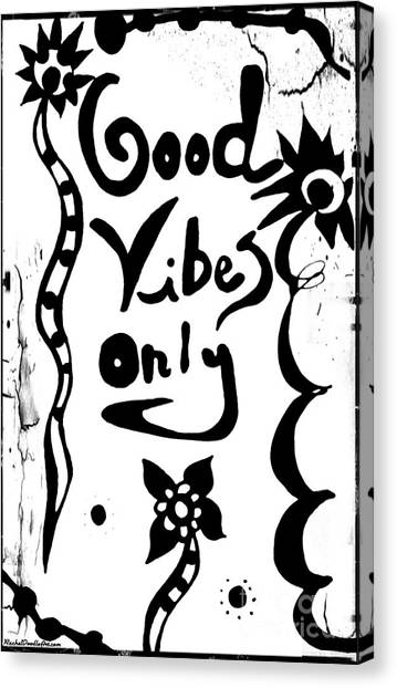 Canvas Print featuring the drawing Good Vibes Only by Rachel Maynard