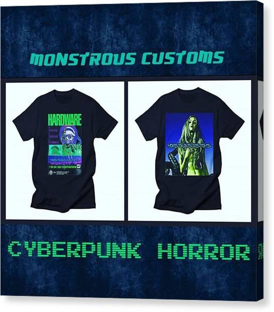 Cyberpunk Canvas Print - Got My Brand monstrous Customs Open by XPUNKWOLFMANX Jeff Padget