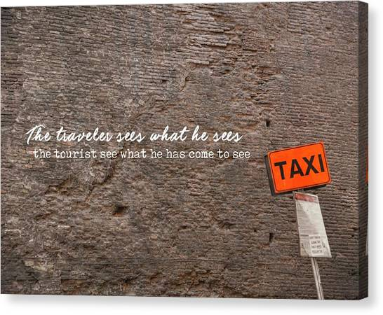 Grab A Cab Quote Canvas Print by JAMART Photography