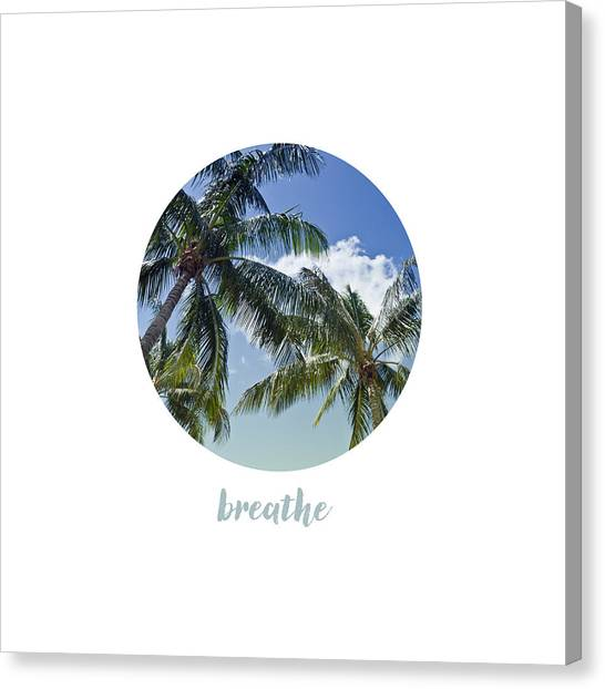 Breathe Canvas Print - Graphic Art Breathe - Palm Trees by Melanie Viola