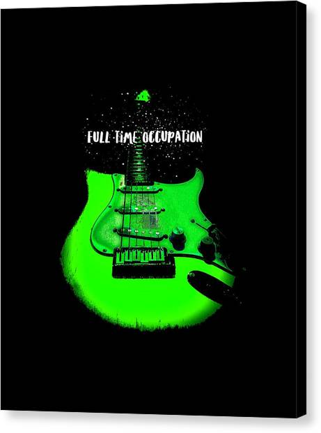 Green Guitar Full Time Occupation Canvas Print