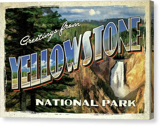Canvas Print featuring the painting Greetings From Yellowstone National Park by Christopher Arndt