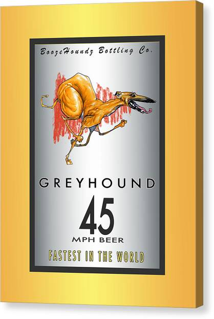 Craft Beer Canvas Print - Greyhound 45 Mph Beer by John LaFree