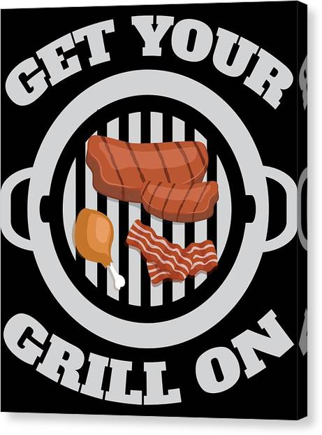 1820107d Barbeque Canvas Print - Grill On Funny Bbq Barbecue Gift by Michael S