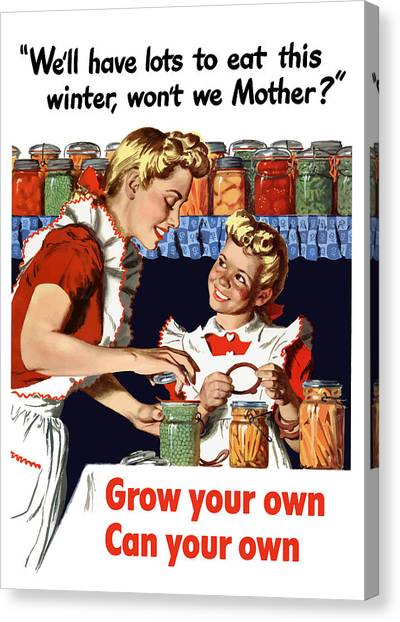 Conservation Canvas Print - Grow Your Own Can Your Own  by War Is Hell Store