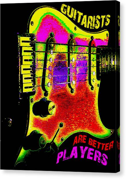 Canvas Print featuring the photograph Guitarists Are Better Players by Guitar Wacky