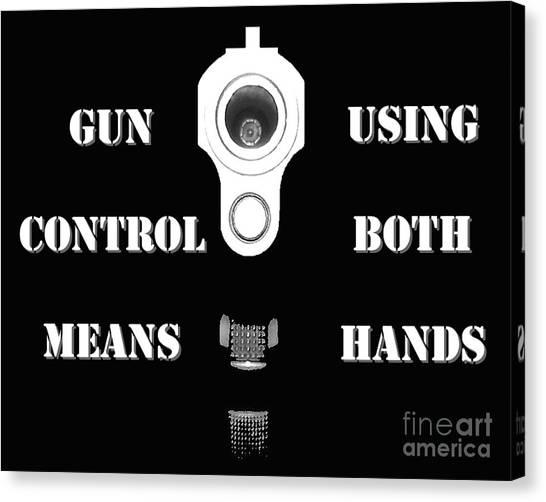 Gun Control Means Canvas Print