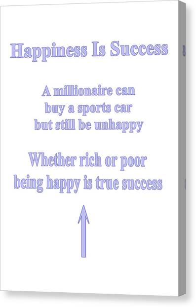 Happiness Is Success Canvas Print
