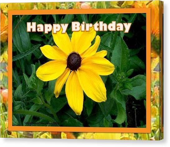 Canvas Print featuring the photograph Happy Birthday Card by Sonya Nancy Capling-Bacle
