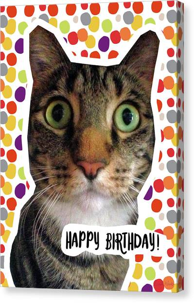 Happy Birthday Canvas Print - Happy Birthday Cat- Art By Linda Woods by Linda Woods