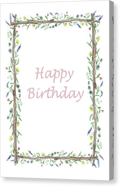 Happy Birthday Canvas Print - Happy Birthday Wild Flowers  by Irina Sztukowski