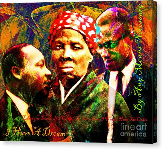 Harriet Tubman Martin Luther King Jr Malcolm X 20160421 Text Canvas Print