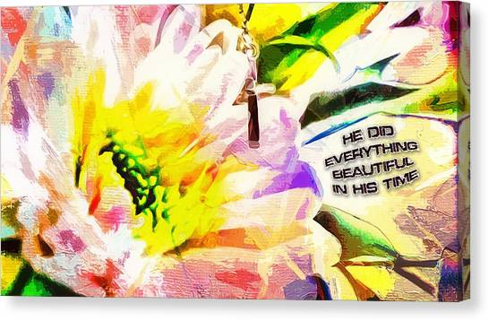 He Did Everything Beautiful In His Time Ecclesiastes 3 11 Canvas Print