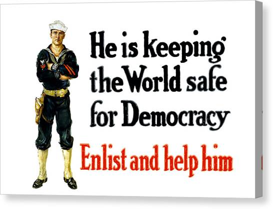 Navy Canvas Print - He Is Keeping The World Safe For Democracy by War Is Hell Store