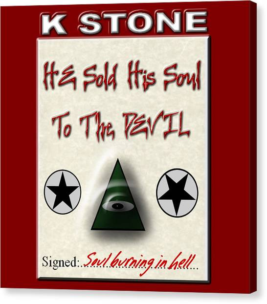 Canvas Print - He Sold His Soul To The Devil by K STONE UK Music Producer