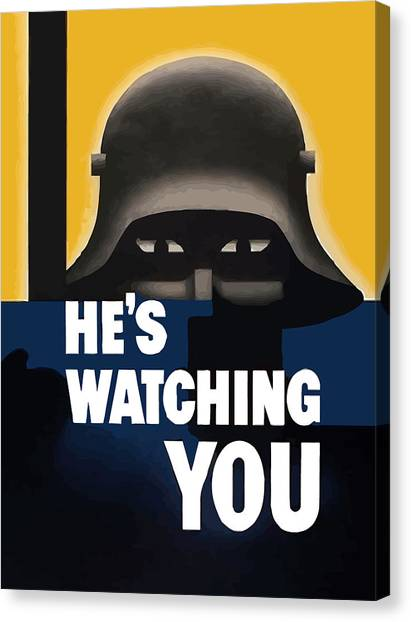 Soldiers Canvas Print - He's Watching You - Ww2 by War Is Hell Store
