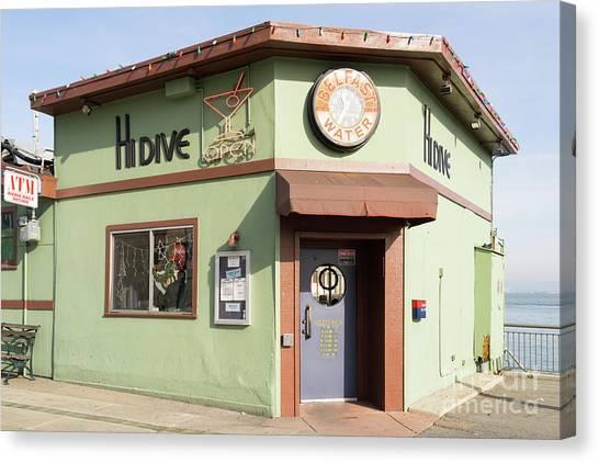 Hi Dive Bar And Restaurant At San Francisco Embarcadero Dsc5759 Canvas Print