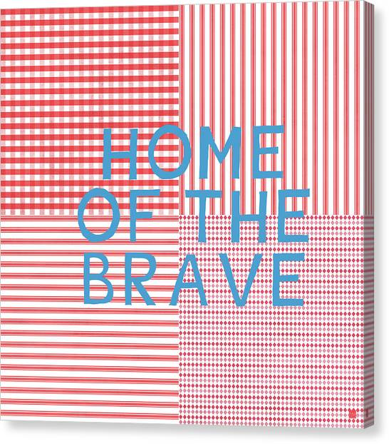 4th Of July Canvas Print - Home Of The Brave- Art By Linda Woods by Linda Woods