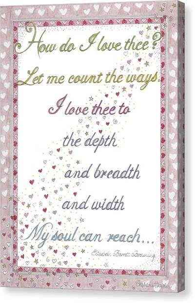 How Do I Love Thee? Canvas Print