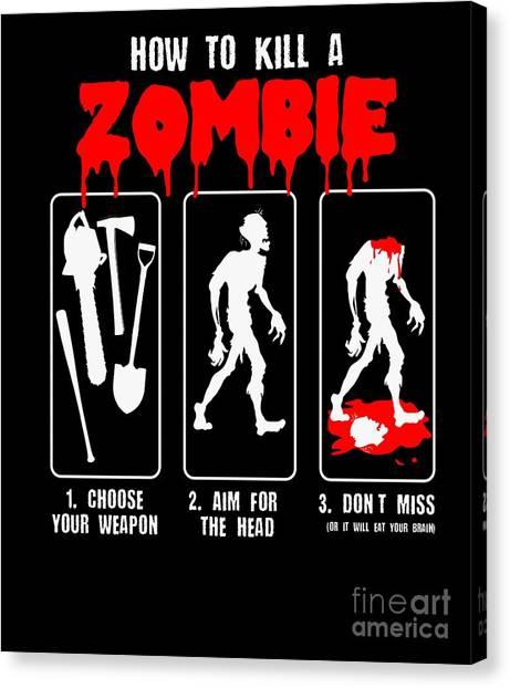 Canvas Print - How To Kill Zombie Apocalypse Halloween Costume by Thomas Larch