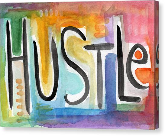Word Art Canvas Print - Hustle- Art By Linda Woods by Linda Woods