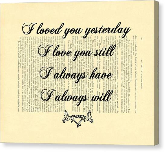 Wedding Gift Canvas Print - I Always Will Love You by Madame Memento