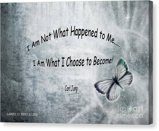 I Am Not What Happened To Me Canvas Print