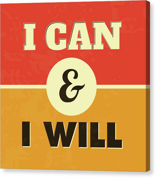 Lucky Canvas Print - I Can And I Will by Naxart Studio