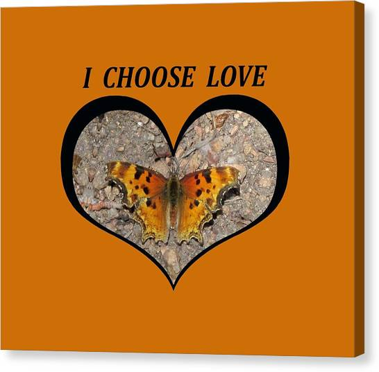 I Chose Love With A Butterfly In A Heart Canvas Print