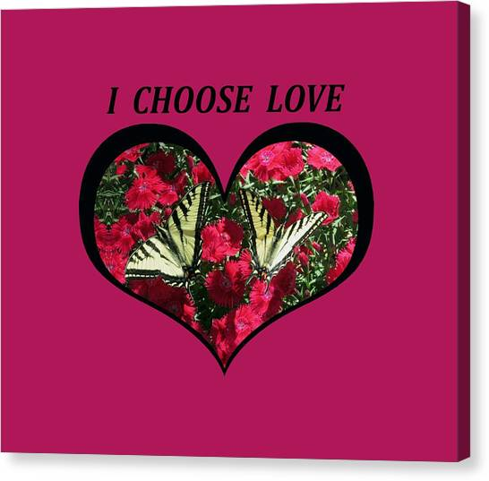 I Chose Love With A Monarch Butterfly In A Heart Canvas Print