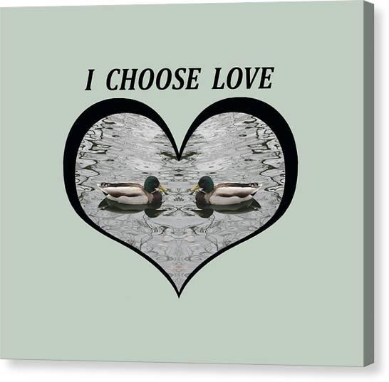 I Choose Love With A Pair Of  Mallard Ducks Framed In A Heart Canvas Print