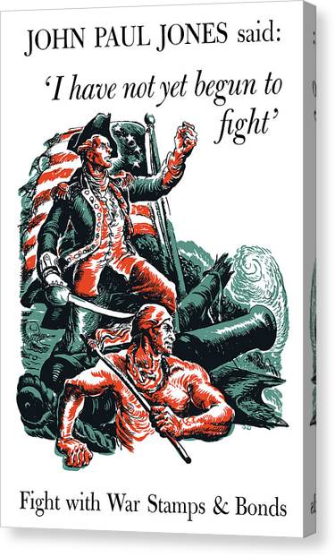 World War Ii Canvas Print - I Have Not Yet Begun To Fight by War Is Hell Store