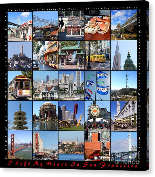 I Left My Heart In San Francisco 20150103 With Text Canvas Print