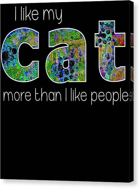 Ocicats Canvas Print - I Like My Cat More Than I Like People by Kaylin Watchorn