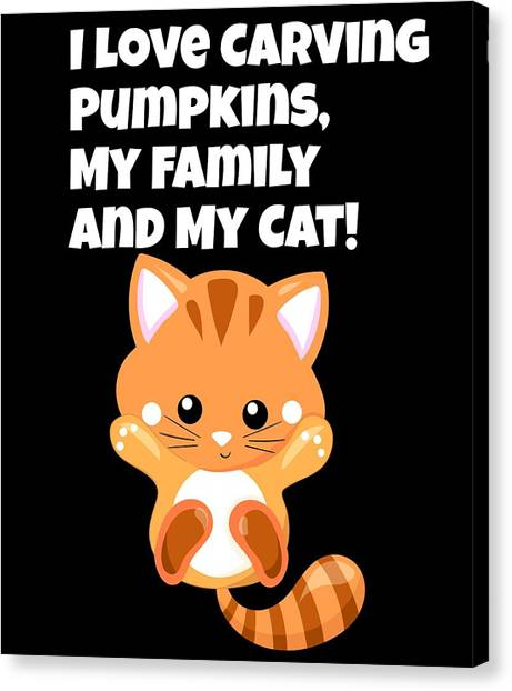 Ocicats Canvas Print - I Love Carving Pumpkins My Family And My Cat3 by Kaylin Watchorn