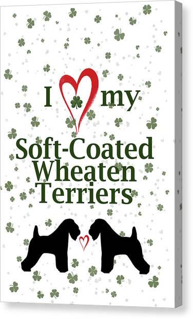 I Love My Soft Coated Wheaten Terriers Canvas Print