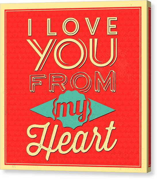 Lucky Canvas Print - I Love You From My Heart by Naxart Studio