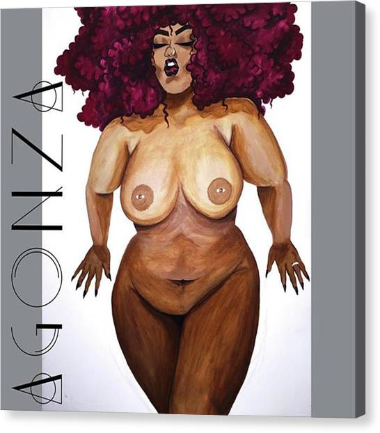 Nude Canvas Print - I Think I'm Finished Lol #thickgirls by AGONZA Art
