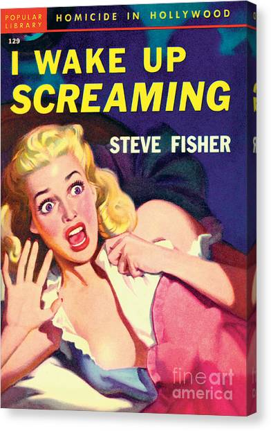 Pulp Fiction Canvas Print - I Wake Up Screaming by Rudolph Belarski