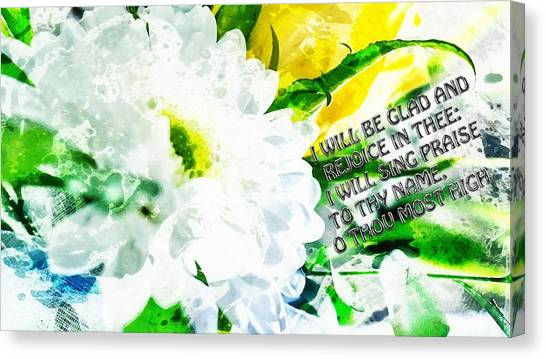 I Will Be Glad And Rejoice In Thee Canvas Print