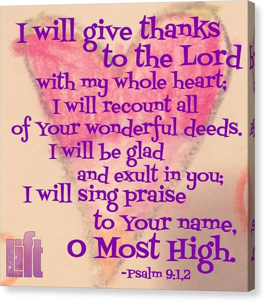 Design Canvas Print - I Will Give Thanks To The Lord With My by LIFT Women's Ministry designs --by Julie Hurttgam