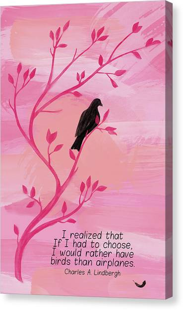 I Would Rather Have Birds Canvas Print