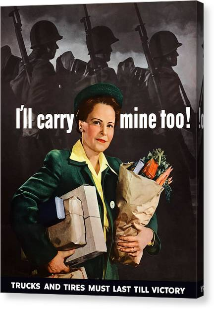 Conservation Canvas Print - I'll Carry Mine Too by War Is Hell Store