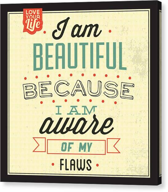 Fun Canvas Print - I'm Beautiful by Naxart Studio
