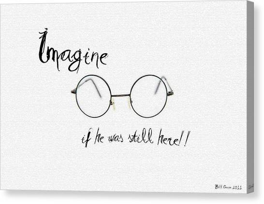 Yoko Ono Canvas Print - Imagine If He Was Still Here by Bill Cannon