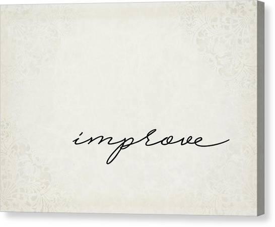Improve Canvas Print - Improve One Word Series by Ricky Barnard