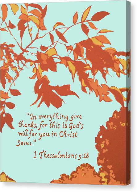 In Everything Give Thanks Canvas Print