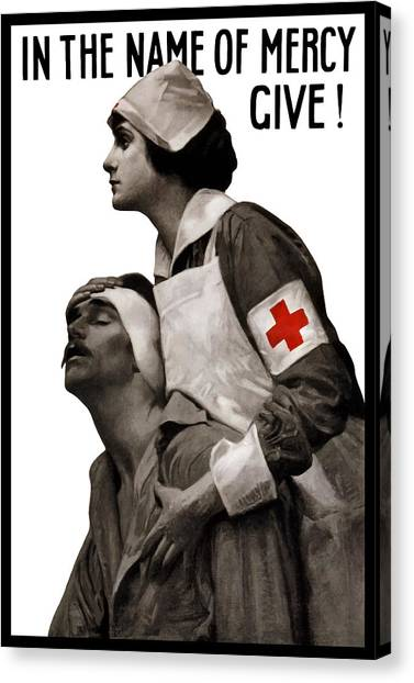 Health Care Canvas Print - In The Name Of Mercy Give by War Is Hell Store